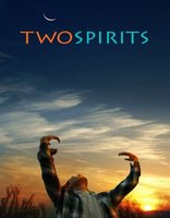 Two Spirits movie poster (2009) picture MOV_79825897