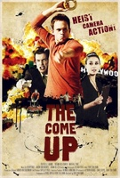 The Come Up movie poster (2012) picture MOV_79a6bf44