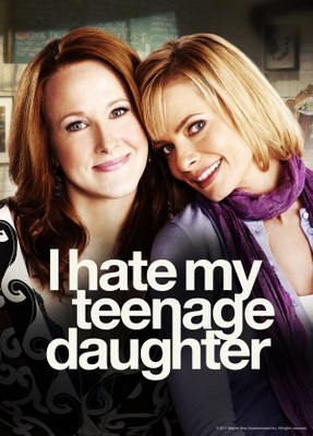 I Hate My Teenage Daughter movie poster (2011) poster MOV_7a1e9c1a