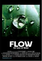 Flow: For Love of Water movie poster (2008) picture MOV_b7f4ad35