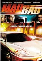 Mad Bad movie poster (2007) picture MOV_7a6516f8