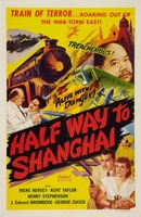 Half Way to Shanghai movie poster (1942) picture MOV_7b646ad2
