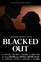 Blacked Out movie poster (2012) picture MOV_7b8a22e8