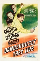 Dangerously They Live movie poster (1941) picture MOV_7ba4c88d