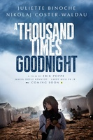A Thousand Times Good Night movie poster (2013) picture MOV_7bc50138