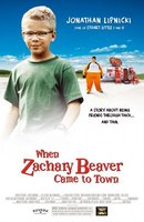 When Zachary Beaver Came to Town movie poster (2003) picture MOV_7c72e954