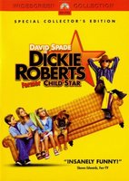Dickie Roberts movie poster (2003) picture MOV_7cd17bb0