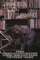 The Wheels Keep on Turning movie poster (2013) picture MOV_7cd1febb