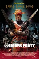 Murder Party movie poster (2007) picture MOV_7d1fb291