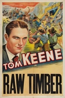Raw Timber movie poster (1937) picture MOV_7d2fb0f4
