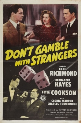 Don't Gamble with Strangers movie poster (1946) poster MOV_7d40b388