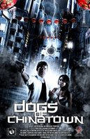 Dogs of Chinatown movie poster (2008) picture MOV_7d7f2415