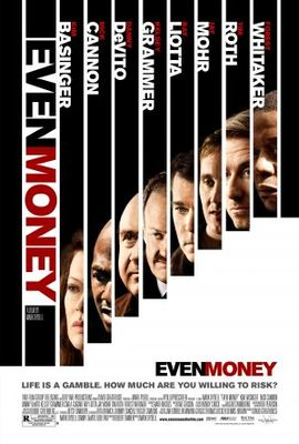 Even Money movie poster (2006) poster MOV_7e24a57c