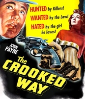The Crooked Way movie poster (1949) picture MOV_7e45e0b7