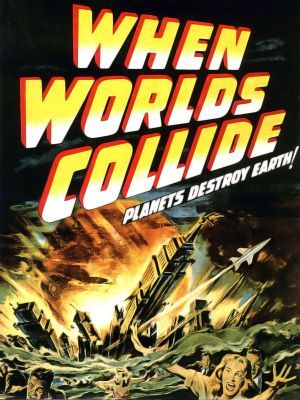 When Worlds Collide movie poster (1951) poster MOV_7e78bb88
