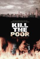 Kill the Poor movie poster (2006) picture MOV_7e88a588