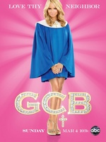 G.C.B. movie poster (2011) picture MOV_7e965f38