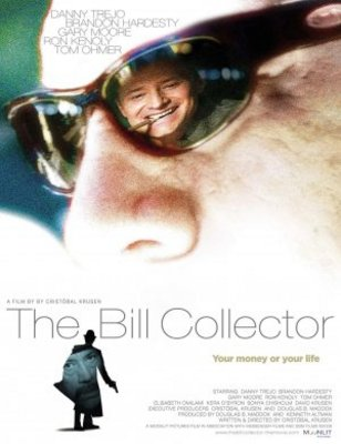The Bill Collector movie poster (2010) poster MOV_7ea3fad1