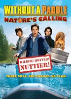 Without a Paddle: Nature's Calling movie poster (2009) picture MOV_7ed20af1