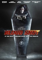 Blood Shot movie poster (2010) picture MOV_7ed352a8