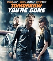 Tomorrow You're Gone movie poster (2012) picture MOV_7eeb999e