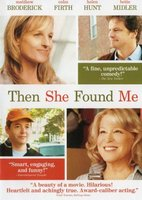Then She Found Me movie poster (2007) picture MOV_7f950864