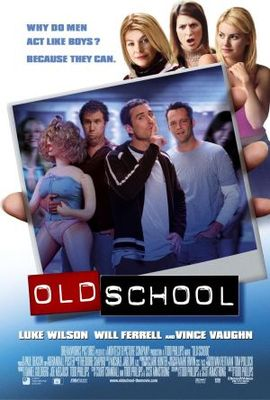 Old School movie poster (2003) poster MOV_80639f23