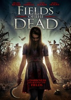 Fields of the Dead movie poster (2014) picture MOV_806faad6