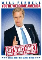Will Ferrell: You're Welcome America - A Final Night with George W Bush movie poster (2009) picture MOV_809e2f1e