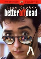 Better Off Dead... movie poster (1985) picture MOV_80d2bd84