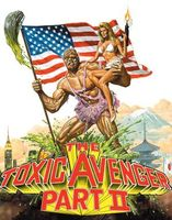 The Toxic Avenger, Part II movie poster (1989) picture MOV_8109ce91