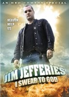 Jim Jefferies: I Swear to God movie poster (2009) picture MOV_81320707