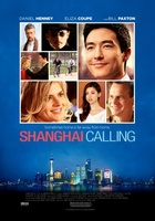 Shanghai Calling movie poster (2012) picture MOV_817f5a0b