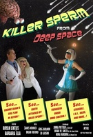 Killer Sperm from Deep Space movie poster (2012) picture MOV_81a5dcf9