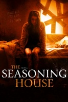 The Seasoning House movie poster (2012) picture MOV_81b3894f