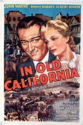 In Old California movie poster (1942) poster MOV_81c4645c
