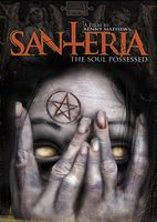 Santeria: The Soul Possessed movie poster (2006) picture MOV_820aa13f