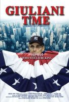 Giuliani Time movie poster (2005) picture MOV_823140d2