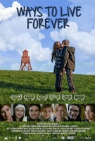 Ways to Live Forever movie poster (2010) picture MOV_82384102