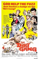The Dirt Gang movie poster (1972) picture MOV_826be0cc