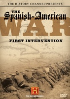 The Spanish-American War: First Intervention movie poster (2007) picture MOV_8282404c