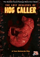 The Lost Realities of Hog Caller movie poster (2011) picture MOV_836b9cad