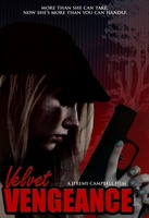Velvet Vengeance movie poster (2012) picture MOV_84258433