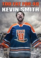 Kevin Smith: Too Fat for 40! movie poster (2010) picture MOV_8442540b