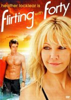 Flirting with Forty movie poster (2008) picture MOV_84c5ce65