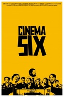Cinema Six movie poster (2012) picture MOV_84ca2c0a