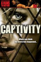 Captivity movie poster (2007) picture MOV_859e27e4