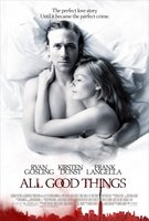 All Good Things movie poster (2010) picture MOV_86133fe7