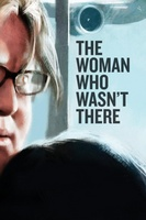 The Woman Who Wasn't There movie poster (2012) picture MOV_8635207e