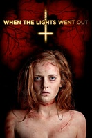 When the Lights Went Out movie poster (2011) picture MOV_8636c312